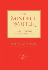 red book cover of The Mindful Writer by Dinty W. Moore